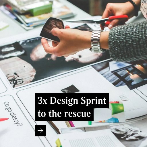 3x Design Sprint to the rescue