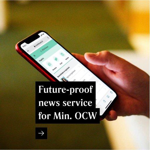 Future-proof news service for Min. OCW